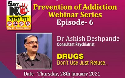 Episode 6 of Web Series on Prevention of Addiction, 20th January 2021